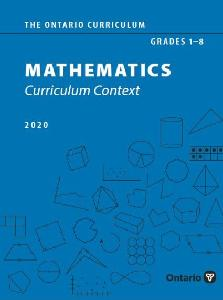 Image of the cover of publication titled  The Ontario Curriculum, Grades 1–8: Mathematics, 2020